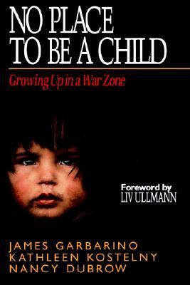 No Place to Be a Child Growing Up in a War Zone