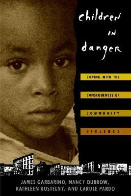 Children in Danger Coping With the Consequences of Community Violence