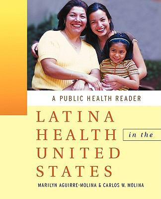 Latina Health in the United States A Public Health Reader