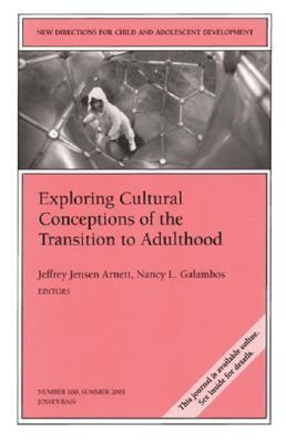 Exploring Cultural Conceptions of the Transition to Adulthood