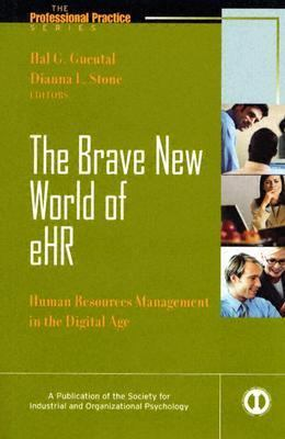 Brave New World Of eHR Human Resources Management In The Digital Age
