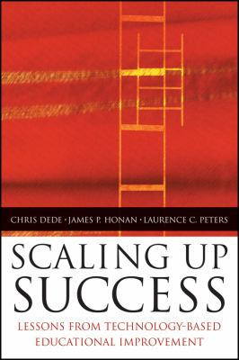 Scaling Up Success Lessons Learned From Technology-Based Educational Improvement