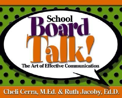 School Board Talk! The Art Of Effective Communication