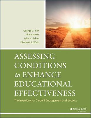 Assessing Conditions to Enhance Educational Effectiveness An Inventory for Student Engagement and Success