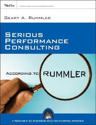 Serious Performance Consulting According to Rummler  - Rummler, Geary A. pdf epub