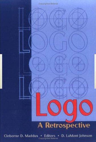 Logo: A Retrospective (Computers in the Schools Monographs/Separates)