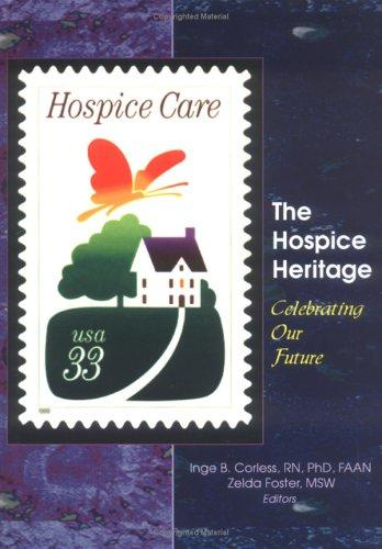 The Hospice Heritage: Celebrating Our Future