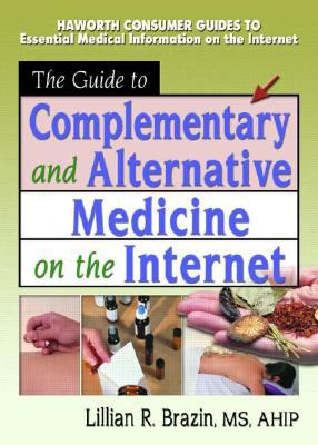 Guide to Complementary and Alternative Medicine on the Internet