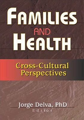 Families and Health Cross-Cultural Perspectives