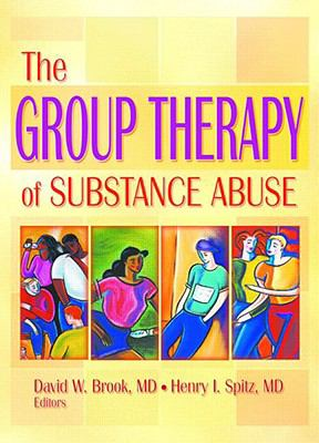 Group Therapy of Substance Abuse