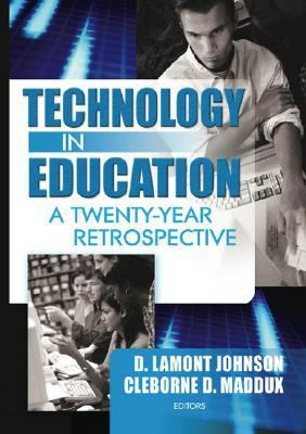 Technology in Education A Twenty-Year Retrospective