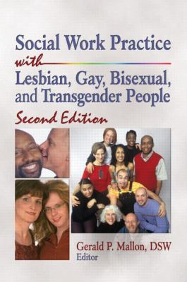 Social Work Practice with Lesbian, Gay, Bisexual, and Transgender People, Second Edition
