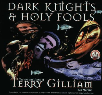 Dark Knights & Holy Fools