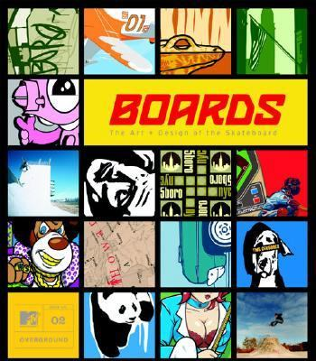 Boards The Art + Design of the Skateboard