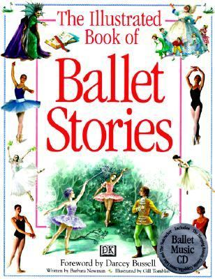 Illustrated Book of Ballet Stories: A Musical Introduction to the Classic Ballets