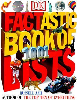 Factastic Book of 1001 Lists - Russell Ash - Paperback