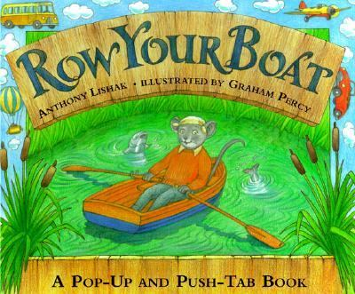 Row Your Boat - Anthony Lishak - Hardcover - 1st American Edition