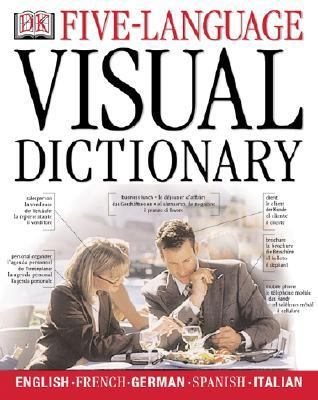 5-Language Visual Dictionary English, French, German, Spanish, Italian