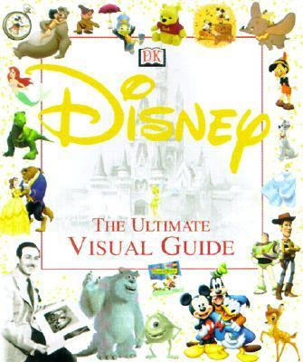 Disney The Ultimate Visual Guide
