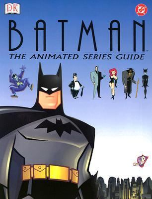 Batman The Animated Series Guide
