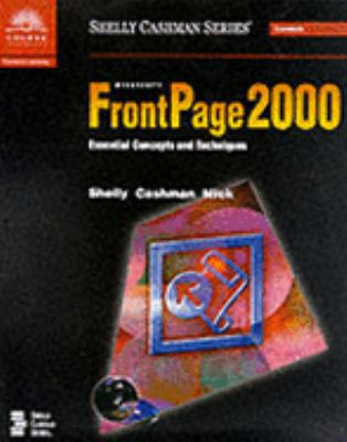 Microsoft Frontpage 2000 Essential Concepts and Techniques - Premium Add-O N