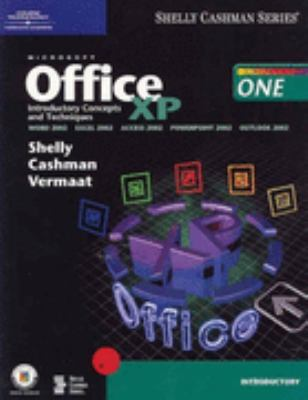 Microsoft Office Xp Introductory Concepts and Techniques  Word 2002, Excel 2002, Access 2002, Powerpoint 2002, Outlook 2002