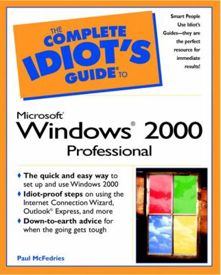 Complete Idiot's Guide to Microsoft Windows 2000 Professional