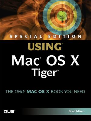 Using Mac Os X, v10.4 Tiger