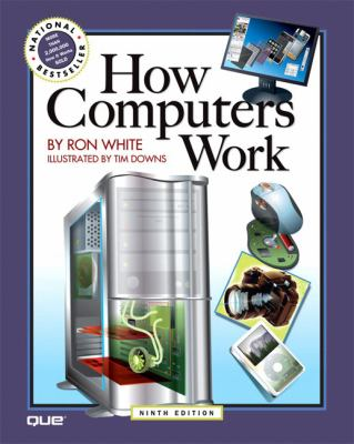 How Computers Work (9th Edition)