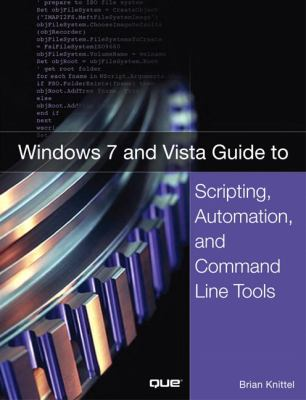 Windows Vista Guide to Scripting, Automation, and Command Line Tools