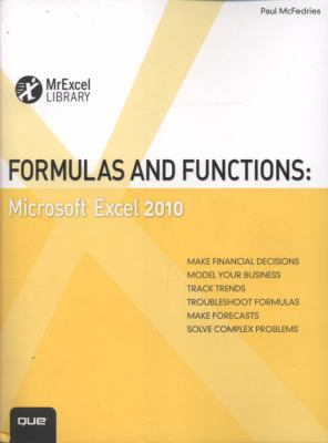 Formulas and Functions: Microsoft Excel 2010 (MrExcel Library)