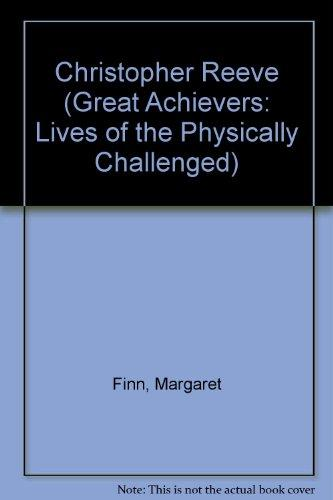 Christopher Reeve (Paperback)(Oop) (Great Achievers: Lives of the Physically Challenged)