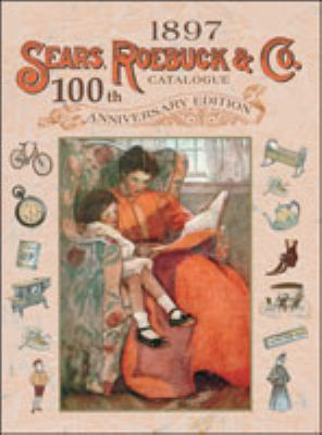 1897 Sears, Roebuck Catalogue