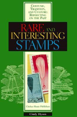 Rare and Interesting Stamps: Costume, Tradition, and Culture: Reflecting on the Past