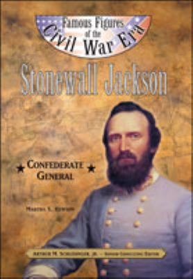 Stonewall Jackson Confederate General