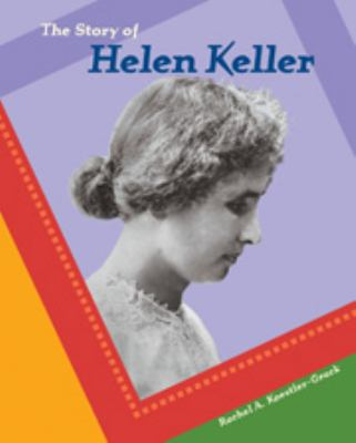 the story of helen keller Helen becomes deaf and blind helen adams keller was born in tuscumbia, alabama, on june 27, 1880 her parents were captain arthur h keller and katherine adams keller.
