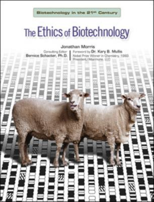 Ethics of Biotechnology