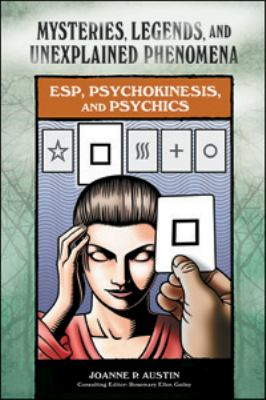 ESP, Psychokinesis, and Psychics