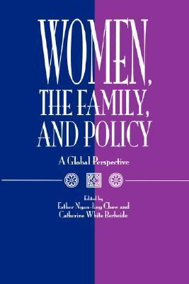 Women, the Family, and Policy A Global Perspective