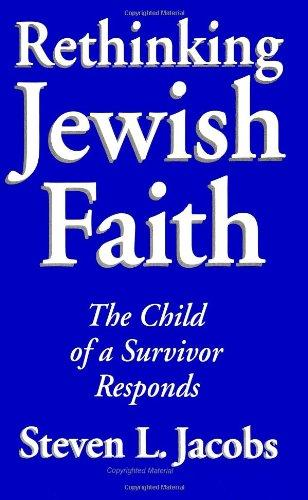 Rethinking Jewish Faith: The Child of a Survivor Responds (SUNY Series in M (Suny Series in Modern Jewish Literature & Culture)