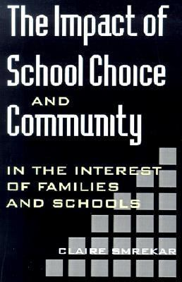 Impact of School Choice and Community In the Interest of Families and Schools