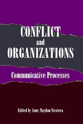 Conflict and Organizations Communicative Processes
