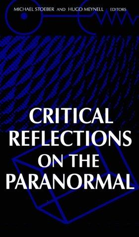 Critical Reflections on the Paranormal (S U N Y Series in Religious Studies)