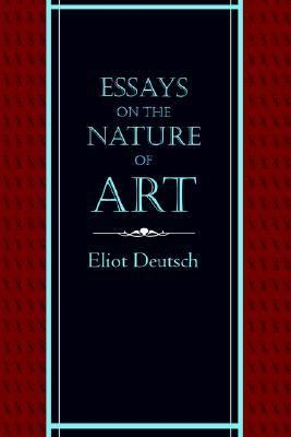 Essays on the Nature of Art