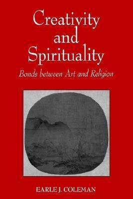 Creativity and Spirituality Bonds Between Art and Religion