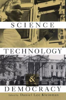 Science, Technology, and Democracy