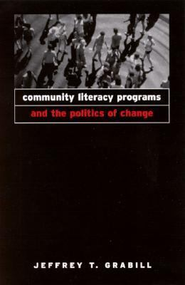 Community Literacy Programs and the Politics of Change