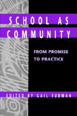School As Community From Promise to Practice