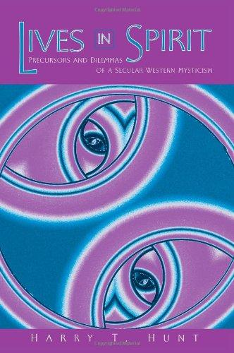 Lives in Spirit: Precursors and Dilemmas of a Secular Western Mysticism (Suny Series in Transpersonal and Huamnistic Psychology)