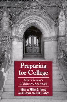 Preparing For College Nine Elements of Effective Outreach
